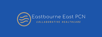 Eastbourne East PCN. Collaborative Healthcare