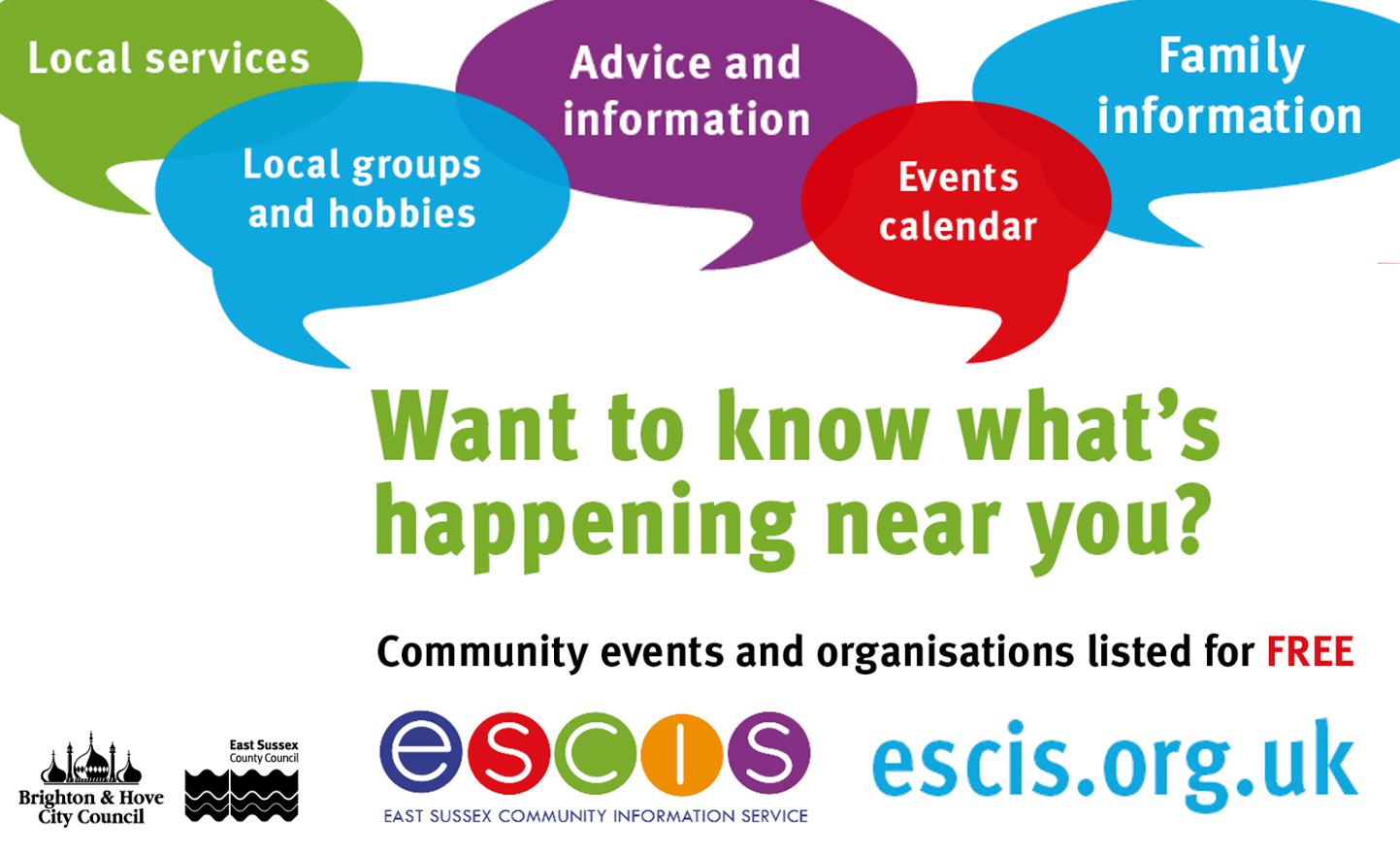 Local services.  Local groups and hobbies.  Advice and information.  Events calendar.  Family information.  Want to know what's happening near you? Community Events and organisations listed for free,  East Sussex Community Information service.  escis.org.uk
